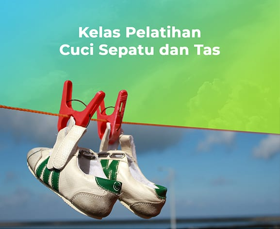 Kelas Pelatihan Cuci Sepatu dan Tas