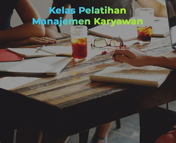 Kelas Pelatihan Manajemen Karyawan