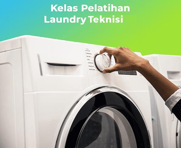 Pelatihan Laundry Teknisi